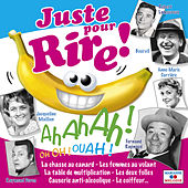 Juste pour rire ! by Various Artists
