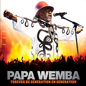 Play & Download Forever de génération en génération by Papa Wemba | Napster