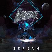 Scream by Vaski