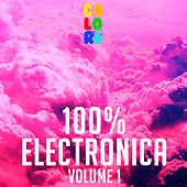 Play & Download 100% Electronica, Vol. 1 by Various Artists | Napster