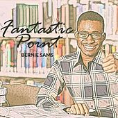 Play & Download Fantastic Point by Bernie Sams | Napster