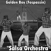 Play & Download Salsa Orchestra by Golden Boy (Fospassin) | Napster