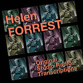 Original Studio Radio Transcriptions by Helen Forrest