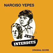 Play & Download Jeux Interdits (Original Score) by Narciso Yepes | Napster