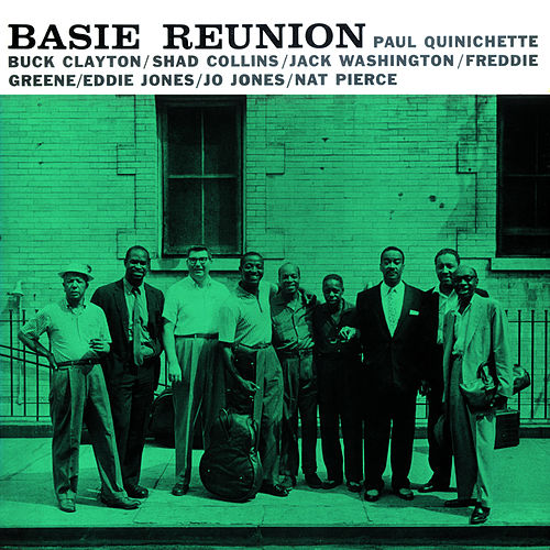 Play & Download Basie Reunion (Bonus Track Version) by Paul Quinichette | Napster