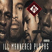 Ill Mannered Playas (feat. Cougnut, C Fresh, Rob V. & Louie Lou) by I.M.P.