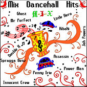 MIX Dancehall Hits von Various Artists