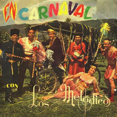Play & Download En Carnaval by Los Melódicos | Napster
