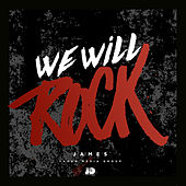 Play & Download We Will Rock by James | Napster