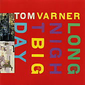 Play & Download Long Night Big Day by Tom Varner | Napster