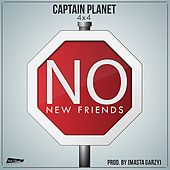 Play & Download No New Friends by Captain Planet | Napster