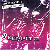 Retribution by Theatre Of Hate