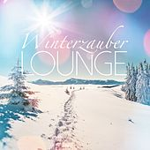 Winterzauber Lounge by Various Artists