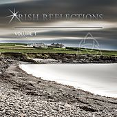 Play & Download Irish Reflections, Vol. 1 by Various Artists | Napster
