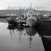 Play & Download Irish Reflections, Vol. 2 by Various Artists | Napster