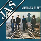 Play & Download Mueres en tu ley by Jas | Napster