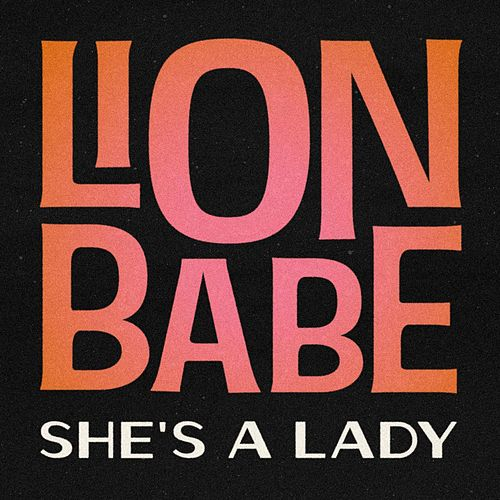 She's a Lady (Extended Version) de Lion Babe