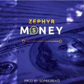 Money by Zephyr