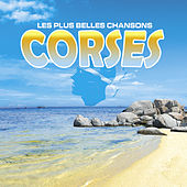 Play & Download Les plus belles chansons corses by Various Artists | Napster