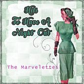 Hits To Have A Night Out von The Marvelettes
