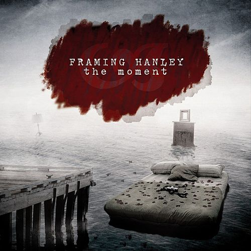 Play & Download The Moment by Framing Hanley | Napster