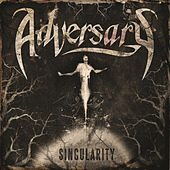 Play & Download Singularity by ADVERSARY | Napster