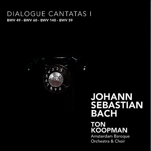 Play & Download Bach: Dialogue Cantatas I by Amsterdam Baroque Orchestra | Napster