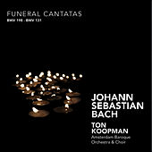 Play & Download Bach: Funeral Cantatas by Amsterdam Baroque Orchestra | Napster