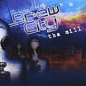 Brew City by Tha Mill