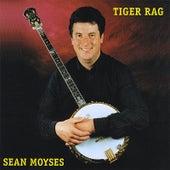 Tiger Rag ! by Sean Moyses