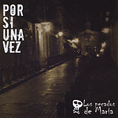 Play & Download Por Si Una Vez by Los Pecados De Maria | Napster