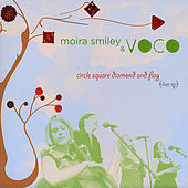 Play & Download Circle, Square, Diamond & Flag by Moira Smiley | Napster