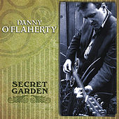 Play & Download Secret Garden by Danny O'Flaherty | Napster