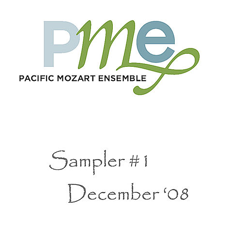 Play & Download Sampler #1 by Pacific Mozart Ensemble | Napster