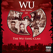 Wu: The Story Of The Wu-Tang Clan by Wu-Tang Clan