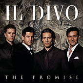 Play & Download The Promise by Il Divo | Napster
