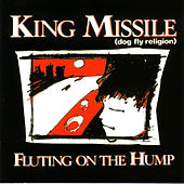 Play & Download Mystical Shit/Fluting on the Hump by King Missile | Napster