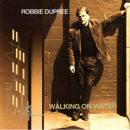 Play & Download Walking On Water by Robbie Dupree | Napster