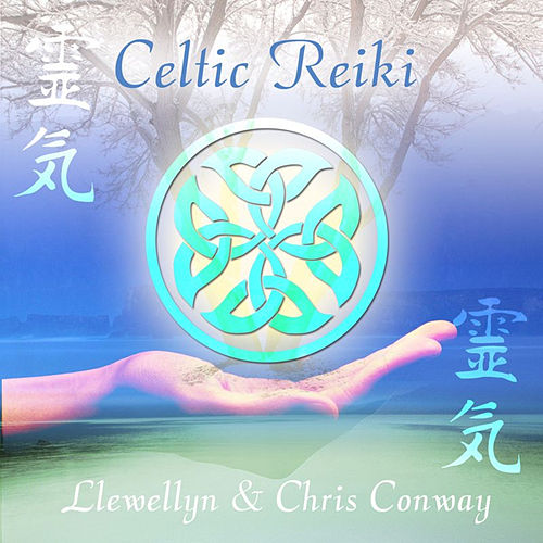 Play & Download Celtic Reiki by Chris Conway | Napster