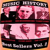 Play & Download Music History - Best Sellers Vol.2 by Various Artists | Napster