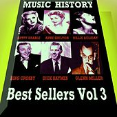 Play & Download Music History - Best Sellers Vol.3 by Various Artists | Napster