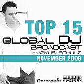 Play & Download Markus Schulz - Global DJ Broadcast Top 15 by Various Artists | Napster