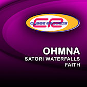 Play & Download Satori Waterfalls / Faith by Ohmna | Napster