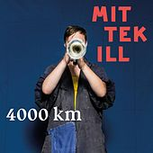 Play & Download 4000km by Mittekill | Napster