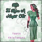 Hits To Have A Night Out van Toots Thielemans