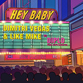 Hey Baby (feat. Deb's Daughter) by Dimitri Vegas & Like Mike, Diplo