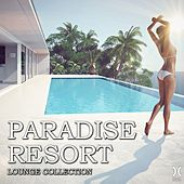 Play & Download Paradise Resort: Lounge Collection by Various Artists | Napster