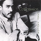 Play & Download Compassion by Gary Taylor | Napster