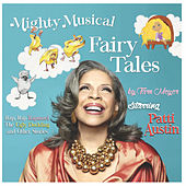 Mighty Musical Fairy Tales by Patti Austin