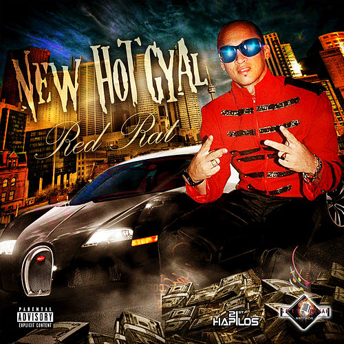 New Hot Gyal - Single by Red Rat